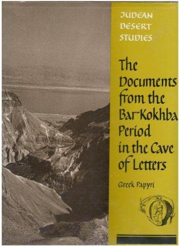 9789652210098: The Documents from the Bar Kokhba Period in the Cave of Letters: Greek Papyri (Judean Desert studies)