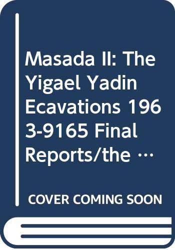 9789652210111: Masada II: The Yigael Yadin Ecavations 1963-9165 Final Reports/the Latin and Greek Documents