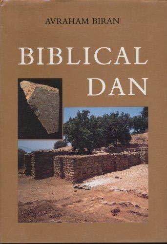 Biblical Dan: Biran, Avraham