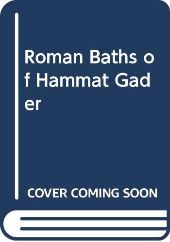 9789652210357: Roman Baths of Hammat Gader