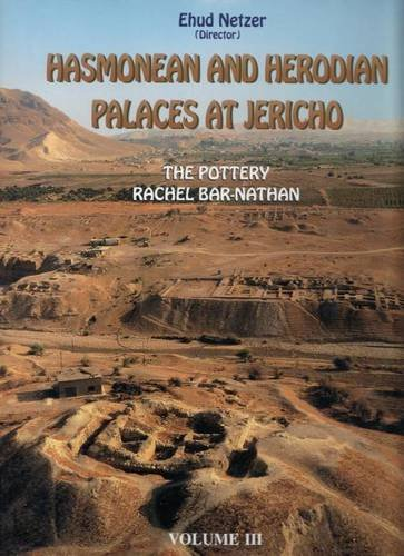 9789652210470: Hasmonean and Herodian Palaces at Jericho: 3: The Pottery