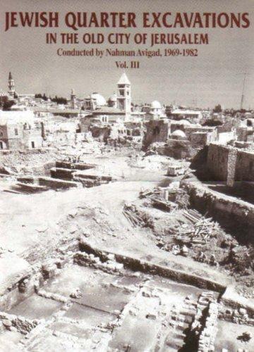 Jewish Quarter Excavations in the Old City of Jerusalem: 1969-1982: Volume 2: Geva, Hillel