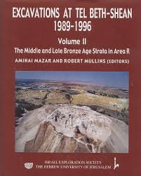 Excavations at Tel Beth Shean 1989-1996: Pt.2 The Middle and Late Bronze Age Strata in Area R.: ...