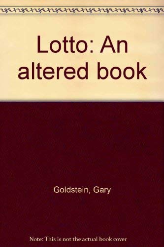 Lotto: An Altered Book. With, Lotto: an Altered Book, Introductory Supplement.: Goldstein, Gary.