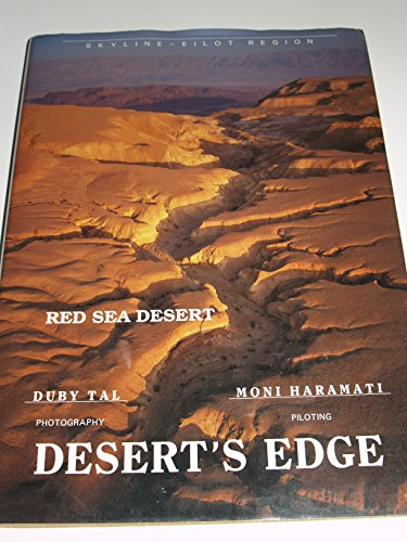 9789652225726: Bi-ketseh ha-midbar: Kav ha-ofek, Hevel Elot (Desert's Edge, Skyline Eilot Region) (Hebrew and English Edition)