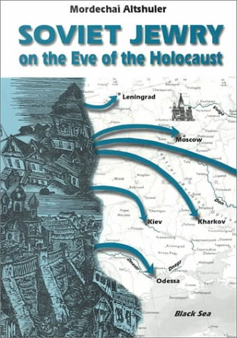 9789652229168: Soviet Jewry on the Eve of the Holocaust: A Social and Demographic Profile