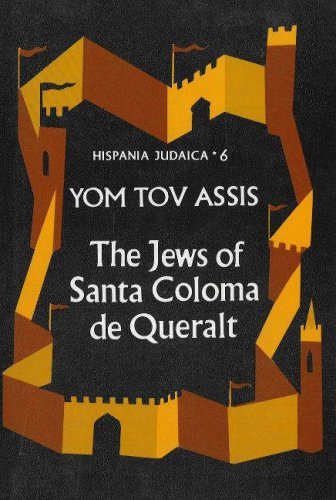 9789652236739: The Jews of Santa Coloma de Queralt (Hispania Judaica)