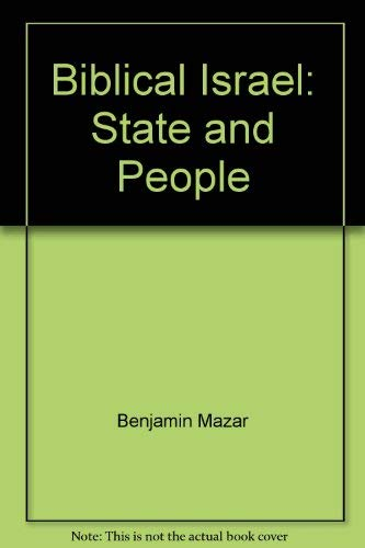 9789652237972: Biblical Israel State and People
