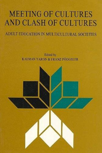 9789652238535: Meeting of Cultures and Clash of Cultures: Adult Education in Multicultural Societies (Canadian Studies Collection)