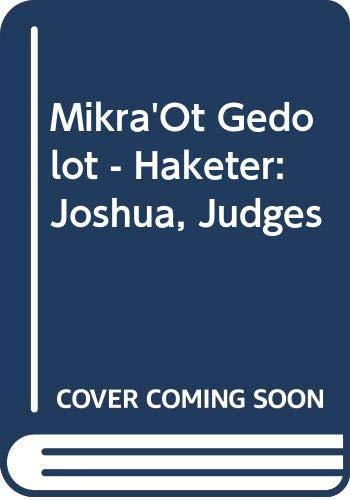 9789652261465: Mikra'Ot Gedolot - Haketer: Joshua, Judges