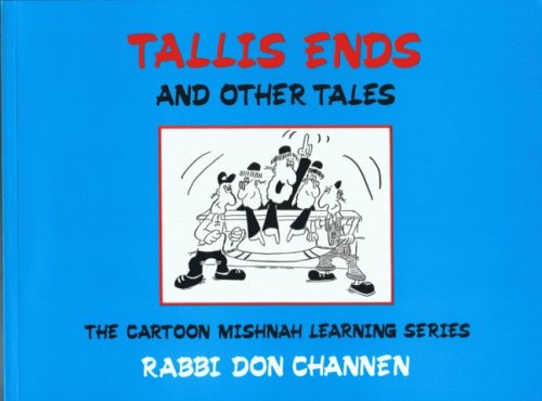 9789652290533: Tallis Ends and Other Tales (The Cartoon Mishnah Learning Series)
