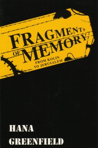 9789652291851: Fragments of Memory: From Kolin to Jerusalem (English Edition)