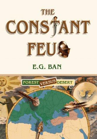9789652291974: The Constant Feud: Forest Versus Desert
