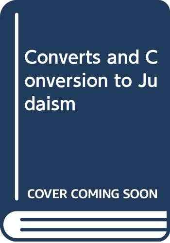9789652292346: Converts and Conversion to Judaism (Gerim VeGerot)