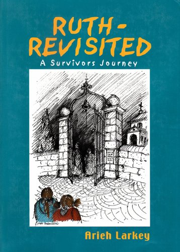 9789652292667: Ruth Revisited: A Survivor's Journey