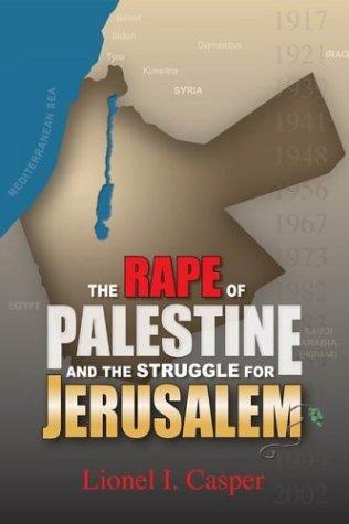 9789652292971: The Rape of Palestine and the Struggle for Jerusalem