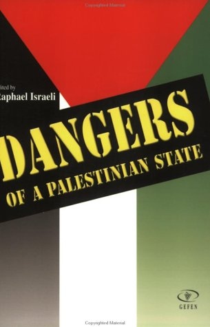 9789652293039: Dangers of a Palestinian State