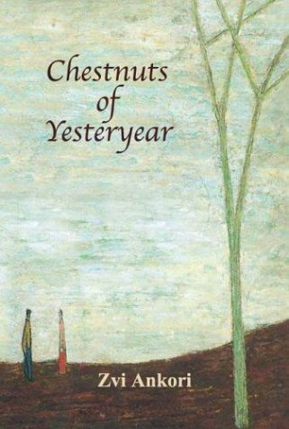 9789652293183: Chestnuts of Yesteryear: A Jewish Odyssey