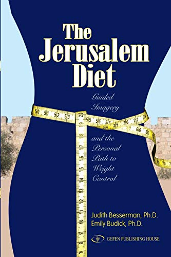 The Jerusalem Diet. Guided Imagery and the: Judith Besserman, Emily