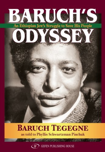 9789652294043: Baruch's Odyssey: An Ethiopian Jew's Struggle to Save His People
