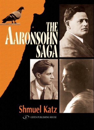 9789652294166: The Aaronsohn Saga