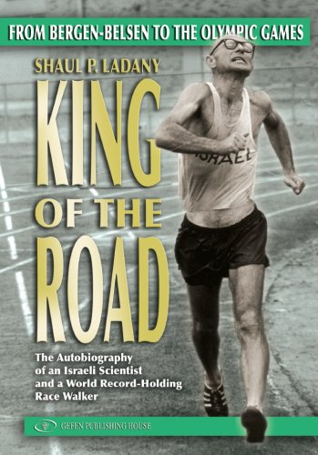9789652294210: King of the Road. From Bergen-Belsen to the Olympic Games