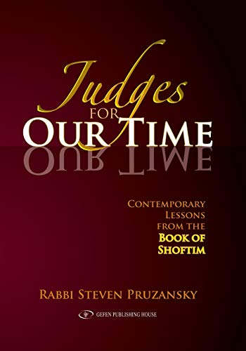 9789652294371: Judges for Our Time: Contemporary Lessons from the Book of Shoftim