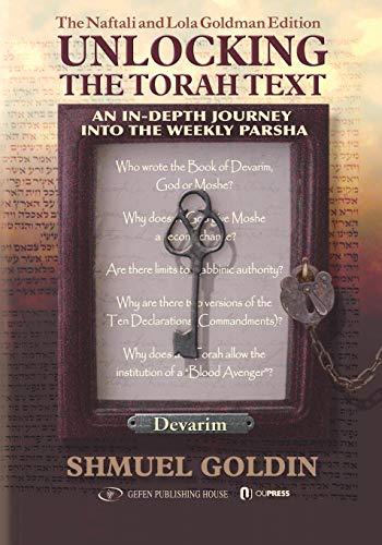9789652295262: Unlocking the Torah Text -- Devarim: An In-Depth Journey into the Weekly Parsha