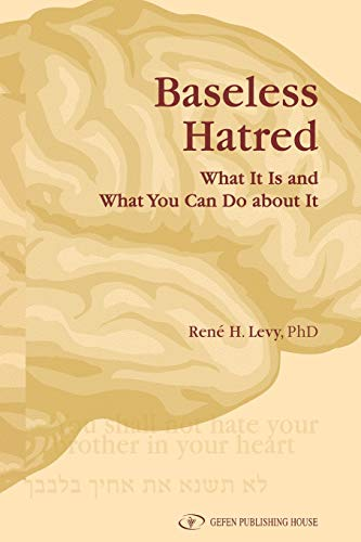 9789652295309: Baseless Hatred. What It Is and What You Can Do about It