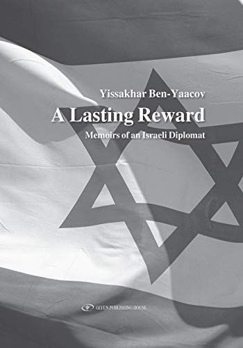 9789652295392: A Lasting Reward: Memoirs of an Israeli Diplomat