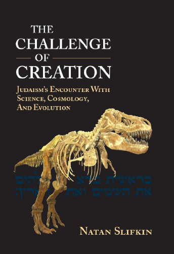 9789652295941: The Challenge of Creation: Judaism's Encounter with Science, Cosmology, and Evolution