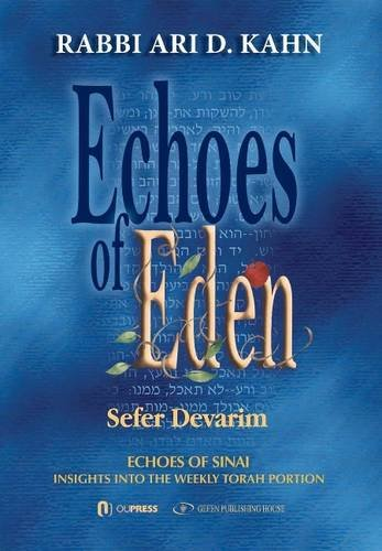 9789652295965: 1: Echoes of Eden: Sefer Devarim (Meorei ha'Aish fire and flame)