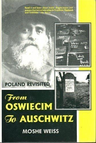 9789652296009: From Oswiecim to Auschwitz