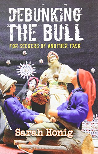 9789652296078: Debunking the Bull: For Seekers of Another Tack