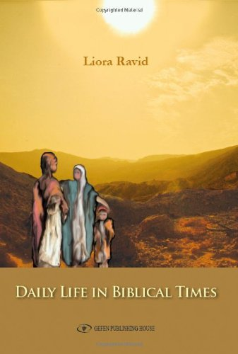 9789652296092: Daily Life in Biblical Times