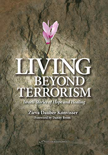 9789652296436: Living Beyond Terrorism: Israeli Stories of Hope and Healing