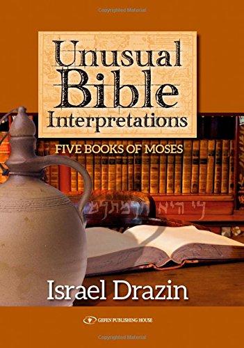 9789652297082: Unusual Bible Interpretations: Five Books of Moses