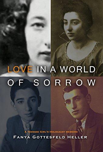 9789652298393: Love in a World of Sorrow: A Teenage Girl's Holocaust Memoirs