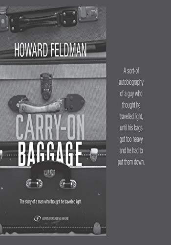 Carry-On Baggage: Howard Feldman