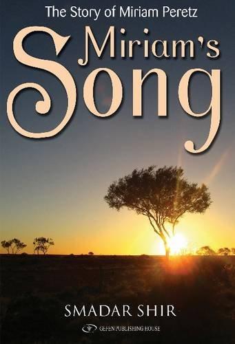 Miriam's Song: Smadar Shir