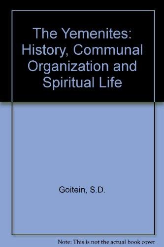 9789652350114: The Yemenites: History, Communal Organization and Spiritual Life (English and Hebrew Edition)
