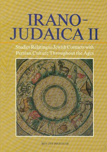 Irano-Judaica II Studies Relating to Jewish Contacts: Shaked, Shaul, and