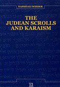 The Judean Scrolls and Karaism: Wieder, Naphtali