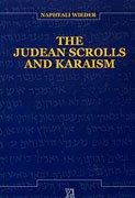 9789652351043: The Judean Scrolls and Karaism