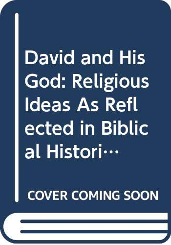 9789652420077: David and His God: Religious Ideas As Reflected in Biblical Historiography and Literature (Jerusalem Biblical Studies)