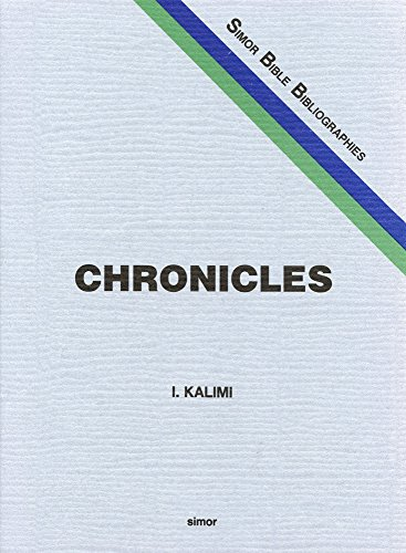 The Books of Chronicles: A Classified Bibliography (Sidrah bibliyografit le-sifre ha-Miḳra) (9789652420084) by Isaac Kalimi