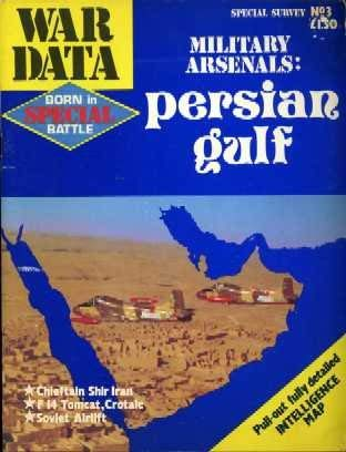 MILITARY ARSENALS: PERSIAN GULF - WAR DATA SPECIAL SURVEY NO 3: Jacobson, Jay.C.