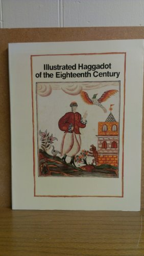9789652780003: llustrated Haggadot of the Eighteenth Century (Hebrew, with English Introduction) (Hebrew and English Edition)