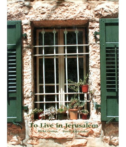 To Live in Jerusalem. Weisbord Pavilion June: Gonen, Rivka and