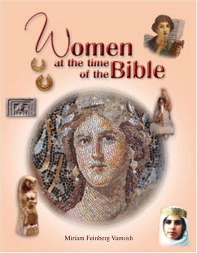 9789652801357: Women at the Time of the Bible